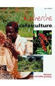 BERRY D. (Editeur) - Recherche et caféiculture / Research and Coffee Growing