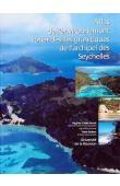 CAZES-DUVAT V., ROBERT R. - Atlas de l'environnement côtier des îles granitiques de l'archipel des Seychelles