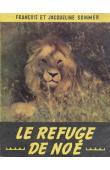 SOMMER François, SOMMER Jacqueline - Le refuge de Noé