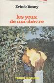ROSNY Eric de - Les yeux de ma chèvre. Sur les pas des maîtres de la nuit en pays Douala (Cameroun)