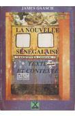 GAASCH James - La nouvelle sénégalaise. Texte et contexte