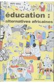 Collectif - Education: alternatives africaines