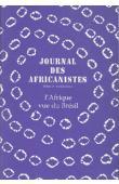 Journal des Africanistes - Tome 67 - fasc. 1 / L'Afrique vue du Brésil