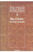 Politique africaine - 030 - Noirs et Arabes: une histoire tourmentée