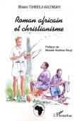 TSHIBOLA KALENGAYI Bibiane - Roman africain et christianisme