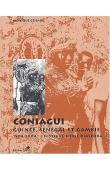 GESSAIN Monique - Coniagui. Guinée, Sénégal et Gambie. 1904-2004: l'histoire d'une diaspora