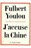YOULOU Abbé Fulbert, ex-président du Congo-Brazzaville - J'accuse la Chine