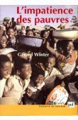 WINTER Gérard - L'impatience des pauvres