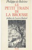 BALEINE Philippe de - Le petit train de la brousse