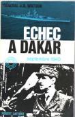 WATSON Général J. A. - Echec à Dakar. Septembre 1940