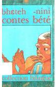 ZOGBO Raymond Gnoléba (recueillis par) - Bheteh-nini. Contes bété
