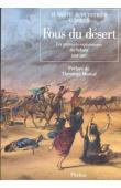 BARTH Heinrich, DUVEYRIER Henri, DOULS Camille - Fous du désert. Les premiers explorateurs du sahara: 1848-1887
