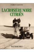SABATES Fabien - 1924-1925. La croisière noire Citröen