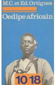 ORTIGUES Edmond, ORTIGUES Marie-Cécile - Oedipe Africain