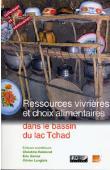 Actes du 11eme colloque international Méga-Tchad - Ressources vivrières et choix alimentaires dans le bassin du lac Tchad