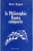 KAGAME Alexis - La philosophie bantu comparée