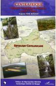 TENE-KOYZOA Auguste - Centrafrique. Histoire économique et sociale au XXème siècle