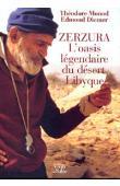 Zerzura. L'oasis légendaire du désert Libyque