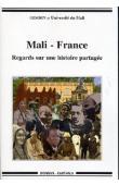 GEMDEV, Université du Mali - Mali - France. Regards sur une histoire partagée