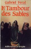 FERAL Gabriel - Le tambour des sables