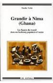 VERLET Martin - Grandir à Nima (Ghana). Les figures du travail dans un faubourg populaire d'Accra