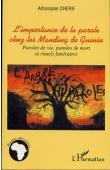CHERIF Alhassane - L'importance de la parole chez les Manding de Guinée. Paroles de vie, paroles de mort et rituels funéraires