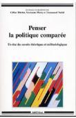 THIRIOT Céline, MARTY Marianne, NADAL Emmanuel (Dossier coordonné par) - Penser la politique comparée. Un état des savoirs théoriques et méthodologiques