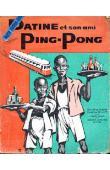 HUCHET Joseph (des missions africaines de Lyon) - Datine et son ami Ping-Pong. Roman de mœurs dahoméennes