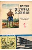 NIANE Djibril Tamsir, SURET-CANALE Jean - Histoire de l'Afrique Occidentale