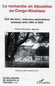 Cahiers africains de recherche en éducation - 04 / La recherche en éducation au Congo-Kinshasa. Etat des lieux: mémoires universitaires soutenus entre 1980 et 2003