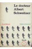 McKNIGHT Gerald - Le Docteur Albert Schweitzer (Verdict on Schweitzer)