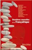 Collectif - Dernières nouvelles de la Françafrique
