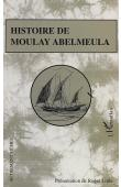 ANONYME, LITTLE Roger (présentation de) - Histoire de Moulay Abelmeula