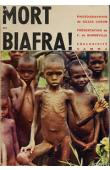 BONNEVILLE F. de, CARON Gilles (photos de) - La Mort du Biafra