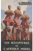 PAULME Denise - Les sculptures de l'Afrique noire