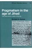 GOMEZ Michael A. - Pragmatism in the age of Jihad. The precolonial state of Bundu