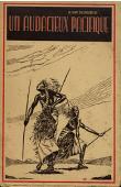 VAN OVERSCHELDE A. (des Pères Blancs) - Un audacieux pacifique: monseigneur Léon-Paul Classe, Apôtre du Ruanda