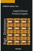 KAWATA ASHEM TEM - Bago-Dictionnaire. Lingala/Falansé. Français/Lingala