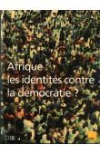 AUTREPART - 10, OTAYEK René (sous la direction de) - Afrique: les identités contre la Démocratie ?