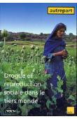 AUTREPART - 08 - Drogue et reproduction sociale dans le tiers monde