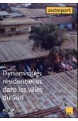 AUTREPART - 25 - Dynamiques résidentielles dans les villes du Sud