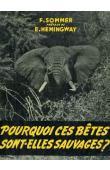 SOMMER François - Pourquoi ces bêtes sont-elles sauvages ? (avec sa jaquette)