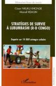 NKUKU KHONDE César, REMON Marcel - Stratégies de survie à Lubumbashi (R-D Congo). Enquête sur 14000 ménages urbains