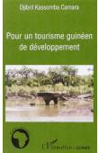 CAMARA Djibril Kassomba - Pour un tourisme guinéen de développement