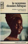COMHAIRE-SYLVAIN S. et J. et Alia - Le nouveau dossier Afrique. Situation et perspectives d'un continent