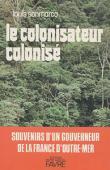 SANMARCO Louis - Le colonisateur colonisé
