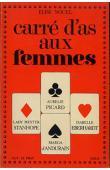 NOUEL Elise - Carré d'as aux femmes: Lady Hester Stanhope, Isabelle Eberhardt, Aurélie Picard, Marga d'Andurain