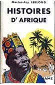 LEBLOND Marius-Ary - Histoires d'Afrique