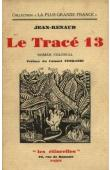 JEAN-RENAUD - Le Tracé 13. Roman colonial