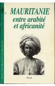 Revue du Monde Musulman et de la Mediterranée - 054, BADUEL Pierre-Robert (ss. La direction de) - Mauritanie entre arabité et africanité